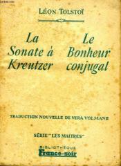 La Sonate A Kreutzer / Le Bonheur Conjugal - Couverture - Format classique