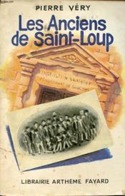 Les Anciens De Saint Loup - Couverture - Format classique