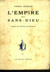 L'Empire Des Sans-Dieu. Roman De Moeurs Sovietiques - Couverture - Format classique