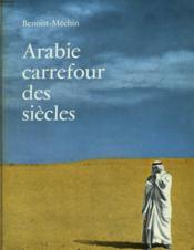 Arabie Carrefour Des Siecles - Couverture - Format classique