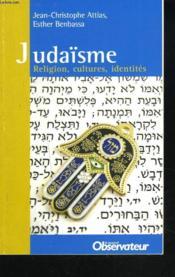 Judaïsme. Religion, Cultures, Identites. - Couverture - Format classique