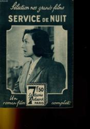 Selection Nos Grands Films - Service De Nuit. - Couverture - Format classique