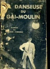 La Danseuse Du Gai Moulin. - Couverture - Format classique
