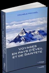 Voyages en pays d'éveil et de sainteté - Couverture - Format classique