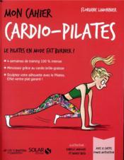 MON CAHIER ; cardio pilates - Couverture - Format classique