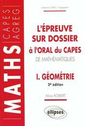 L'Epreuve Sur Dossier A L'Oral Du Capes De Mathematiques I Geometrie 2e Edition - Intérieur - Format classique