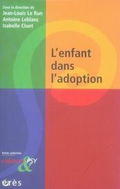Enfances Et Psy ; L'Enfant Dans L'Adoption - Intérieur - Format classique