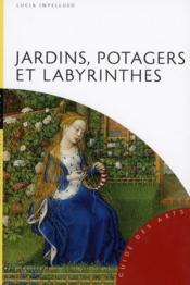 Jardins, potagers et labyrinthes - Couverture - Format classique
