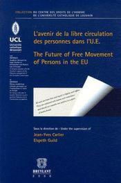 L'avenir de la libre circulation des personnes dans l'u.e - Intérieur - Format classique