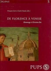 De florence a venise du moyen age a l epoque contemporaine. hommage a christian - Couverture - Format classique