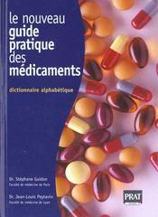 Le nouveau guide pratique des medicaments dictionnaire alphabetique - Intérieur - Format classique