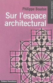 Sur L'Espace Architectural - Intérieur - Format classique