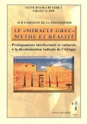 Le miracle grec: mythe et realite - Couverture - Format classique