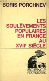 LES SOULEVEMENTS POPULAIRES EN FRANCE AU XVIIe SIECLE - Couverture - Format classique