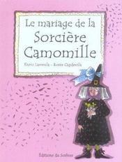Le mariage de la sorciere camomille - Intérieur - Format classique