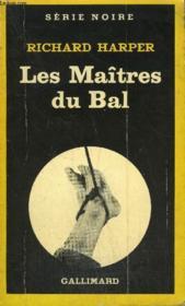 Collection : Serie Noire N° 1834 Les Maitres Du Bal - Couverture - Format classique
