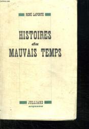 Histoires Du Mauvais Temps. - Couverture - Format classique