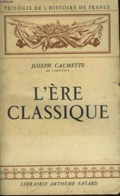 L'Ere Classique. - Couverture - Format classique