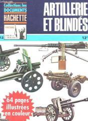 Collection : Les Documents Hachette - Histoire - Aremes De La 2e Guerre Mondiale N°12 - Artillerie Et Blindes - Couverture - Format classique
