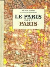 Le Paris Sous Paris - Couverture - Format classique