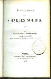 Oeuvres Completes. Tome Vii. Le Dernier Banquet Des Girondins. Etude Historique. - Couverture - Format classique