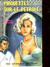 Pirouettes Sur Le Petrole - Couverture - Format classique