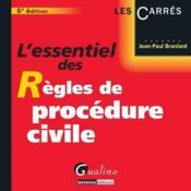 L'essentiel des règles de procédure civile (6e édition) - Couverture - Format classique