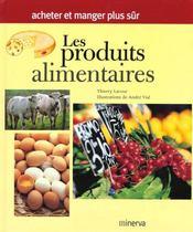 Les Produits Alimentaires ; Acheter Et Manger Plus Sur - Intérieur - Format classique