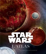 Star Wars ; l'atlas - Couverture - Format classique