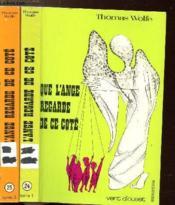 Que L'Ange Regarde De Ce Cote- 2 Volumes - Tomes I+ii - - Collection Vent D'Ouest N°24+25 - Couverture - Format classique