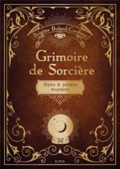 Grimoire de sorcières ; sorts et potions magiques - Couverture - Format classique