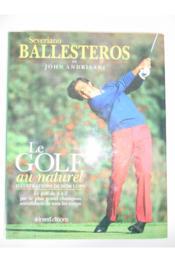 Le Golf Au Naturel.Illustrations De Dom Lupo.Le Golf De A A Z Par Le Plus Grand Champion Autodidacte De Tous Les Temps - Couverture - Format classique