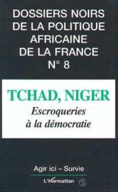 Tchad Niger Escroqueries A La Democratie - Couverture - Format classique