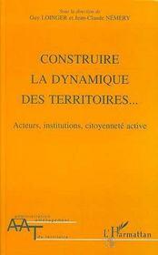 Construire La Dynamique Des Territoires - Intérieur - Format classique