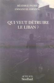 Qui veut détruire le liban ? - Intérieur - Format classique