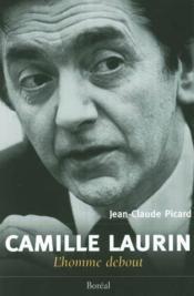 Camille Laurin, L'Homme Debout - Couverture - Format classique