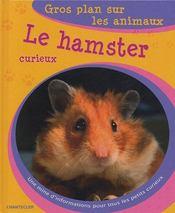Gros Plan Sur Les Animaux 04. Le Hamster Curieux - Intérieur - Format classique