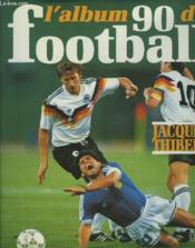 Album 90 du football - Couverture - Format classique
