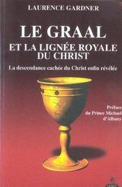 Graal et la lignee royale du christ (le) - Intérieur - Format classique