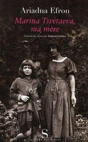Marina Tsvetaeva, ma mère - Intérieur - Format classique