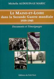 Le Maine-et-Loire dans la seconde guerre mondiale 1939-1945 - Couverture - Format classique