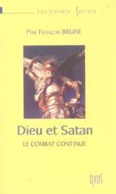 Dieu et Satan ; le combat continue - Couverture - Format classique