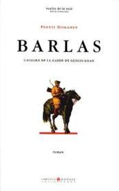 Barlas, cavalier de la garde de Genghis Khan - Couverture - Format classique