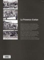 La Provence d'antan à travers le carte postale ancienne - 4ème de couverture - Format classique