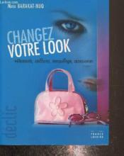 Changez votre look - Couverture - Format classique