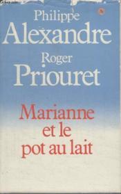 Marianne Et Le Pot Au Lait. - Couverture - Format classique