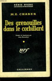 Des Grenouilles Dans Le Corbillard. ( A Hearse Of Another Color ). Collection : Serie Noire N° 496 - Couverture - Format classique