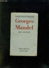 Mon Patron Georges Mandel. - Couverture - Format classique