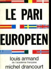 Le Pari Europeen. - Couverture - Format classique