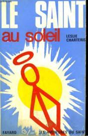 Le Saint Au Soleil. Les Aventures Du Saint N° 78. - Couverture - Format classique